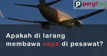 membawa vape di pesawat