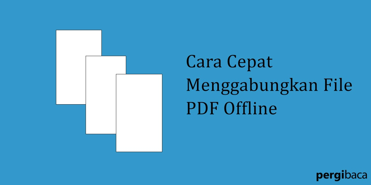cara menyatukan file pdf menjadi satu