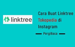 cara membuat linktree tokopedia di instagram