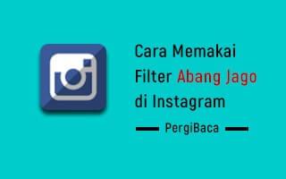 filter abang jago di ig