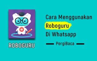 cara menggunakan roboguru di whatsapp