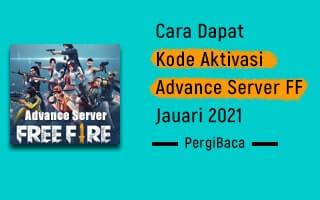Kode Aktivasi Ff Advance Server 2021 Ini Cara Dapatnya Pergibaca